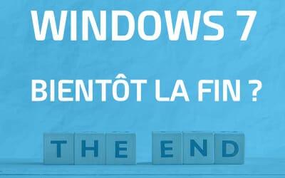 Windows 7 : Bientôt la fin ?
